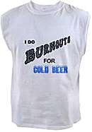BurnOuts for Beer, Click Here!